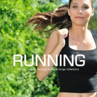 Running Music - Ultimate Running Workout Songs Collection