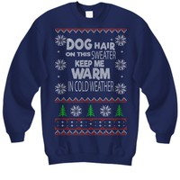 Dog Hair Funny Dog Lovers Ugly Christmas Sweater