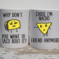 Coffee Mug | Taco Nacho Mug Set | Unique Coffee Mug | Funny Coffee Mug | Statement Mug | Taco vs Nacho | Taco and Nacho | Coworker Gift