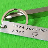 Love You Mom Keychain, Hand Stamped Aluminium, Mother's Day Gift