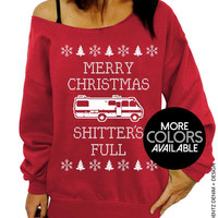 Merry Christmas Sh*tter's Full, Ugly Christmas Sweater, Funny Holiday Top, Women's Clothing, Off the Shoulder, Oversized Slouchy Sweatshirt