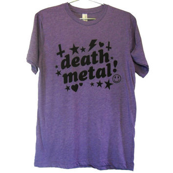 Very Fun Death Metal T-shirt (ATTN: notate SIZE during checkout)