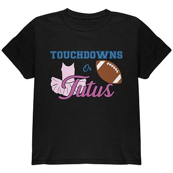 Gender Reveal Touchdowns or Tutus Ballerina Football Youth T Shirt