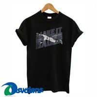 Harrison Make It Bader T Shirt Women And Men Size S To 3XL