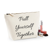 Pull Yourself Together Canvas Makeup Bag