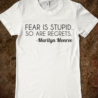 Supermarket: Fear Is Stupid So Are Regrets from Glamfoxx Shirts