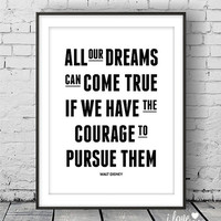 Printable Quotes Print, All Dream Can Come Ture, Walt Disney Quote Art, Inspirational Print, Digital Download, Motivational Wall Art
