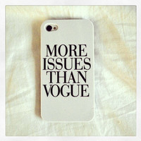 """White """"More Issues Than Vogue"""" iPhone 6 Hipster Phone Case"""