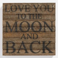 Second Nature by Hand 'Love You to the Moon' Repurposed Wood Wall Art