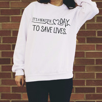 It's A Beautiful Day To Save Lives Women's Casual Black Gray Pink & White Crewneck Sweatshirt
