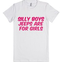 Silly Boys Jeeps Are For Girls-Female White T-Shirt