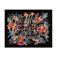 You Make Everything Beautiful Art Print by RIFLE PAPER Co. | Made in USA