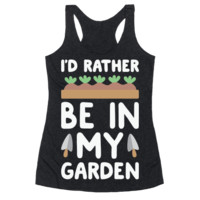 I'D RATHER BE IN MY GARDEN RACERBACK TANK