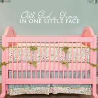All God's Grace In One Little Face Vinyl Wall Art Decal