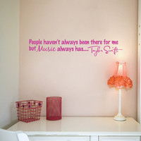 """Taylor Swift Music always has  quote Wall Decal Sticker Vinyl Art 5.5""""h X 30""""w"""