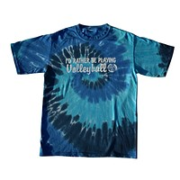 I'd Rather Be Playing Volleyball Tie Dye T-Shirt