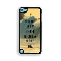 Regret The Chances Didn't Take Philosophical Hipster Quote iPod Touch 5 Case - Fits ipod 5/5G