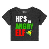 He's An Angry Elf Christmas Crop Top-Female Heather Onyx T-Shirt