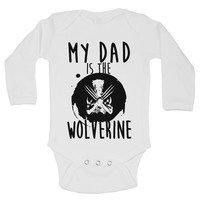 My Dad Is The Wolverine Funny Kids Onesuit - B159