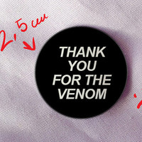 thank you for the venom my chemical romance mcr my chem emo logo badge pin button