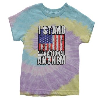 I Stand For Our National Anthem Youth Tie-Dye T-shirt