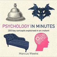Psychology in Minutes Paperback – August 4, 2015