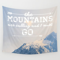 The Mountains are Calling Wall Tapestry by Alisha KP