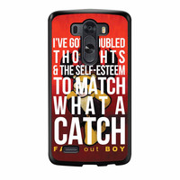 Fall Out Boy Watch A Catch Quote LG G3 Case