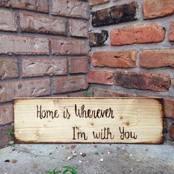 Home is Wherever I'm With You Wall Decor