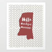 Hello Beautiful Mississippi Art Print by Allyson Johnson