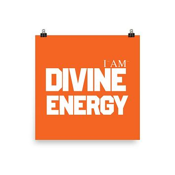 """I AM DIVINE ENERGY""  Positive Motivational & Inspiring Quoted Premium Luster Photo paper poster"