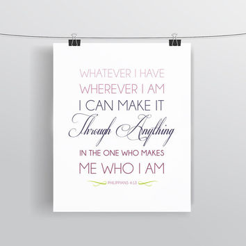 Bible Verse Art  -  Philippians 4:13 (The Message) - Scripture Print