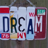 DREAM SIGN Recycled - Repurposed - Upcycled DREAM License Plate Wall Hanging