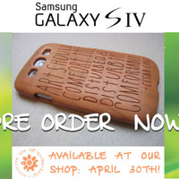 Samsung Galaxy S4 case - wooden cases walnut / cherry or bamboo wood-  Art should - PREORDER NOW -