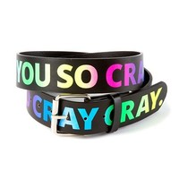 You So Cray Cray Belt  | Claire's