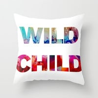 WILD CHILD Throw Pillow by Good Sense