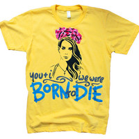 You And I - We Were Born to Die T-Shirt (XS-XL)