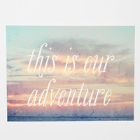 Urban Outfitters - This Is Our Adventure Print