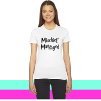 Mischief Managed_ women T-shirt