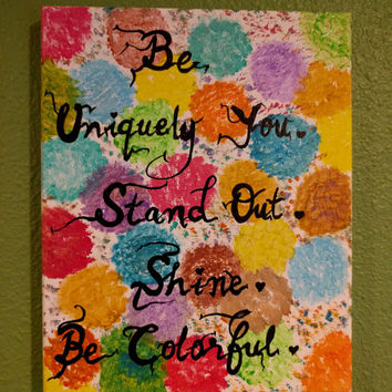Quote painting Acrylic on canvas Wall decor Colorful wall art Sayings Colors of life Inspirational quotes Artwork