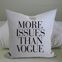 More Issues Than Vogue 302 Pillow Case, Pillow Cover, Custom Pillow Case