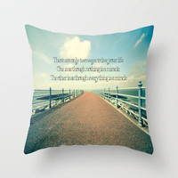 Everything is a Miracle. Throw Pillow by secretgardenphotography [Nicola] | Society6