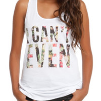 I Can't Even Floral Girls Tank Top