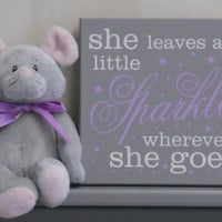 She Leaves A Little Sparkle Wherever She Goes - Nursery Signs - Purple Lilac and Gray Baby Girl Nursery Decor, Sparkles Wood Sign with Stars
