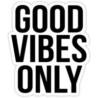 Good Vibes Only Black Font by emmytyga