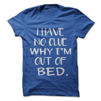 Why Am I Out Of Bed - On Sale