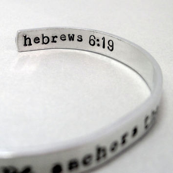 Hope Anchors the Soul Bracelet - 2-Sided Hand Stamped Aluminum Cuff - customizable
