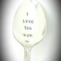 I Love You Mom Stamped Spoon Gift for Mom