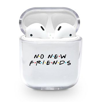 No New Friends Airpods Case