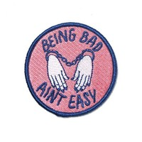 Being Bad Ain't Easy Patch